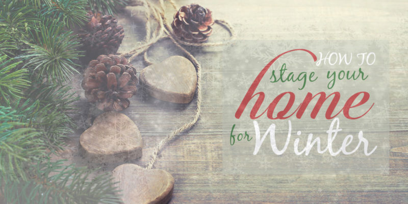 How to Stage Your Home for Winter