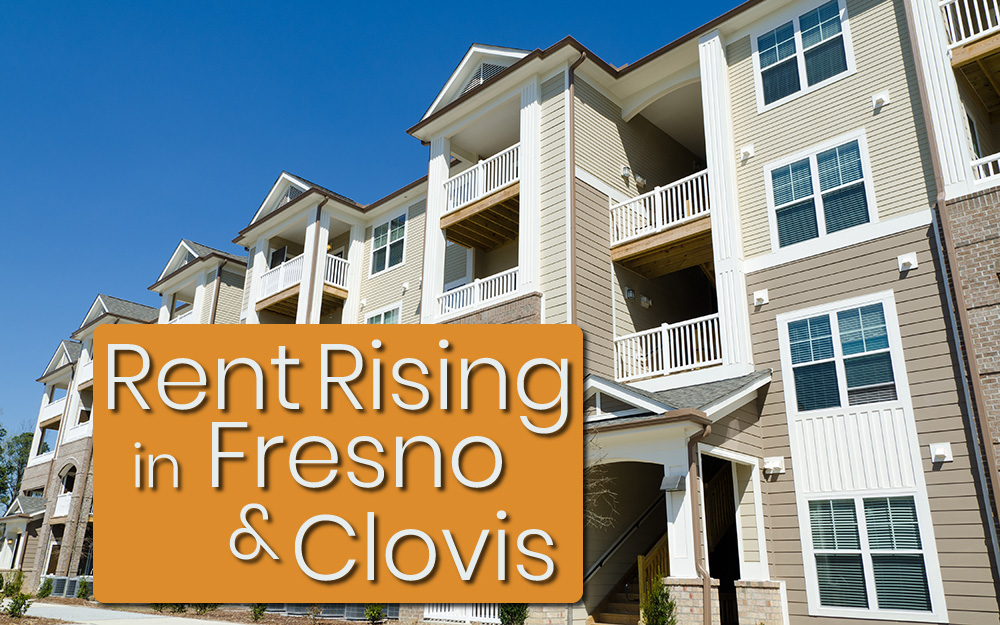 Rent Rising in Fresno and Clovis