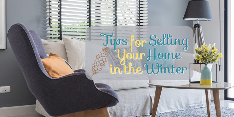 Tips for Selling Your Home in the Winter