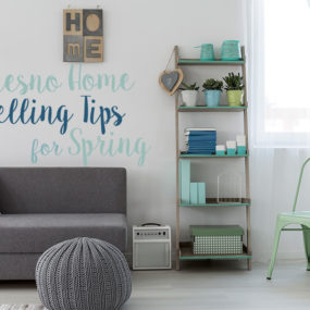 Fresno Home Selling Tips for Spring