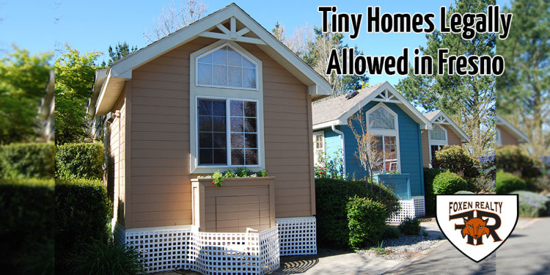 Tiny Homes Legally Allowed in Fresno