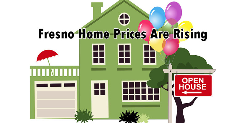 Fresno Home Prices are Rising
