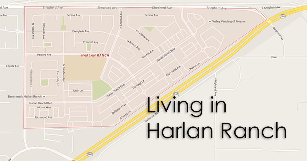 Living in Harlan Ranch
