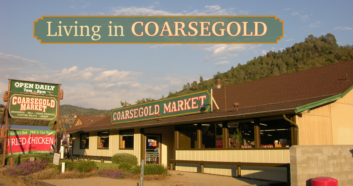 Living in Coarsegold