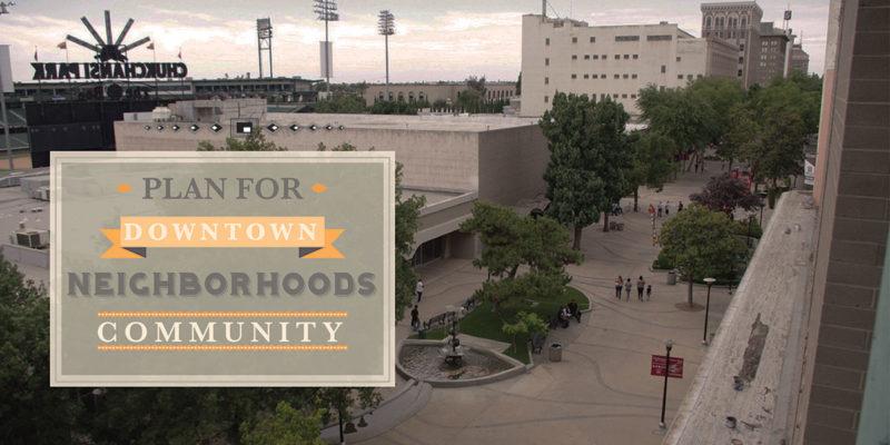 Plan for Downtown Neighborhoods Community