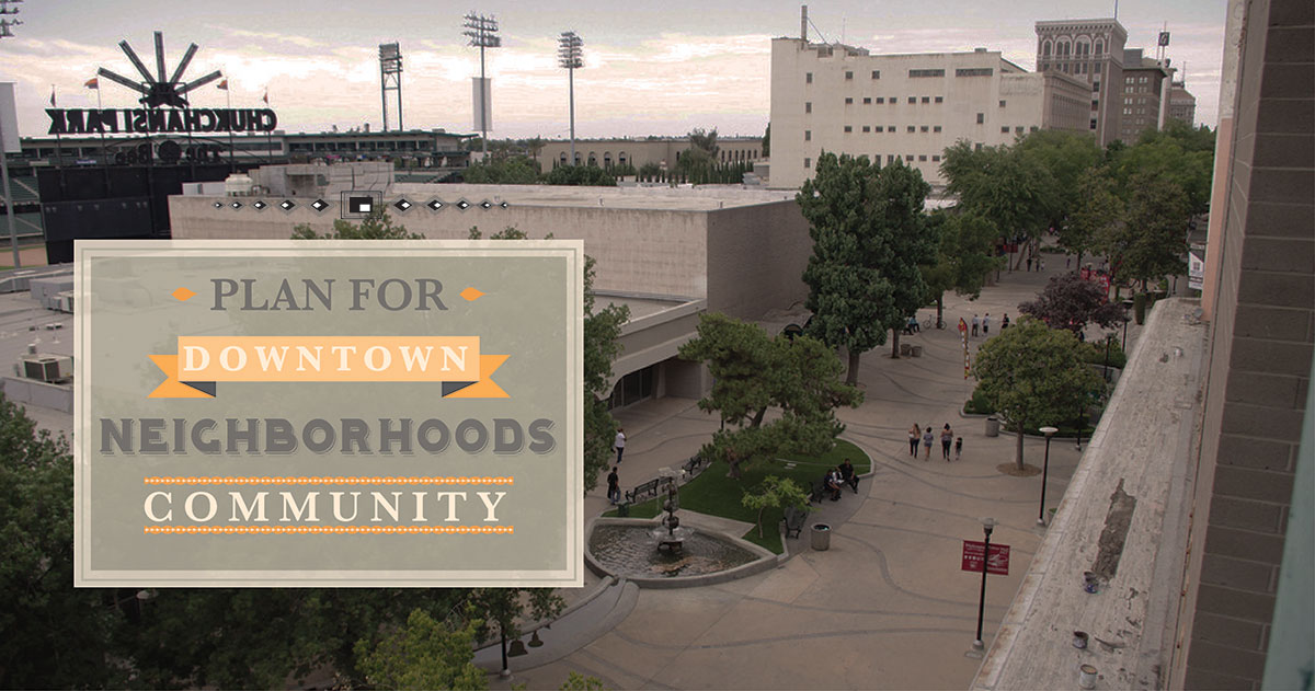 plan for downtown neighborhoods community