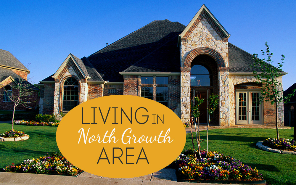 living in north growth area