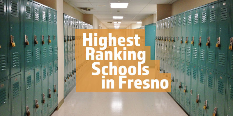 Highest Ranking Schools in Fresno