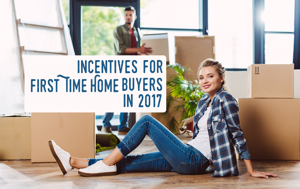 incentives for first time home buyers in 2017