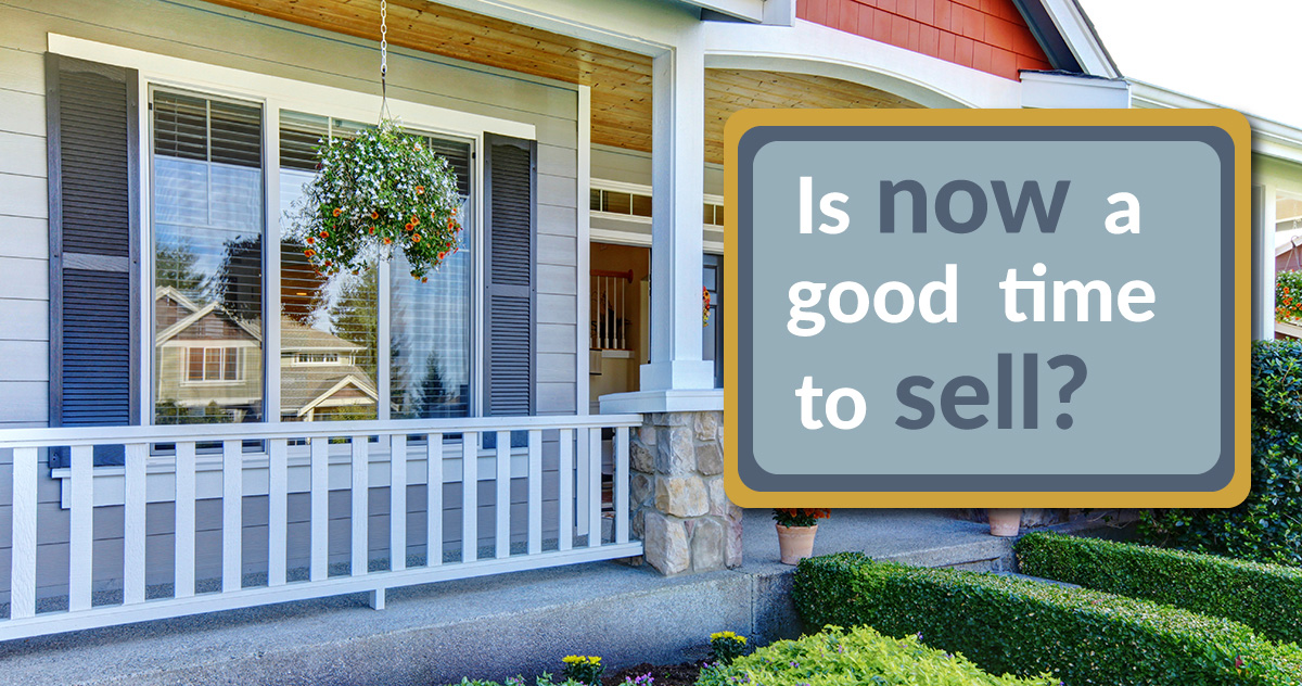A house with a graphic that says is now a good time to sell